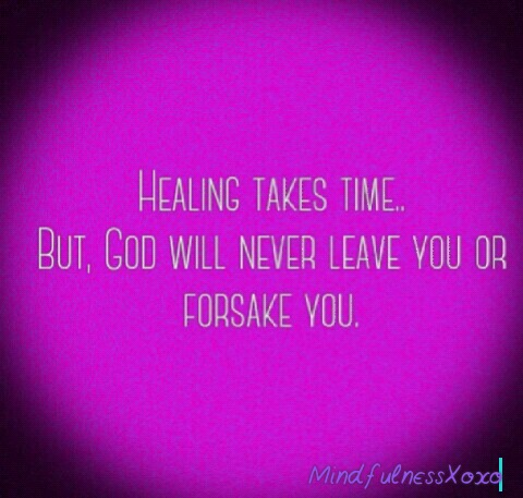Healing is aProcess