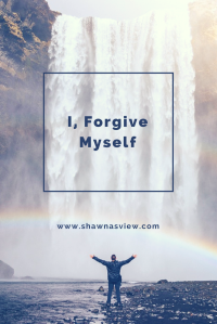 I, Forgive Myself